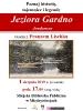 Historia, tajemnice i legendy Jeziora Gardno – Jordansee 01.08.2019 r.