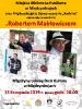 Wieczór z Robertem Makłowiczem 13.10.2019 r.